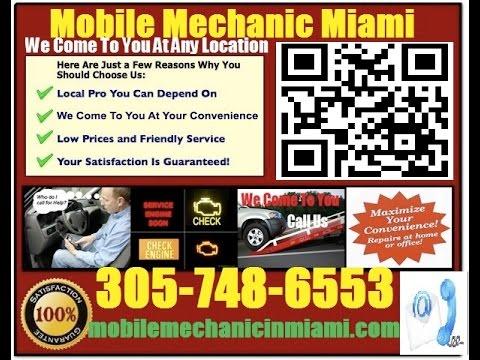 Mobile Auto Mechanic Miami Florida 305-748-6553