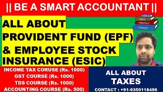 ALL ABOUT PROVIDENT FUND (EPF) AND EMPLOYEE STOCK INSURANCE (ESI) | BE A SMART ACCOUNTANT |