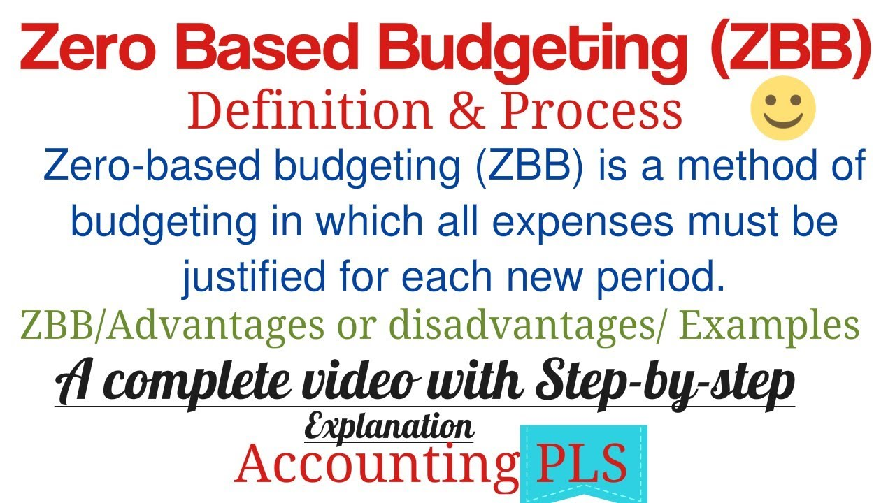 Zero Based Budgeting Definition Process Advantages Or