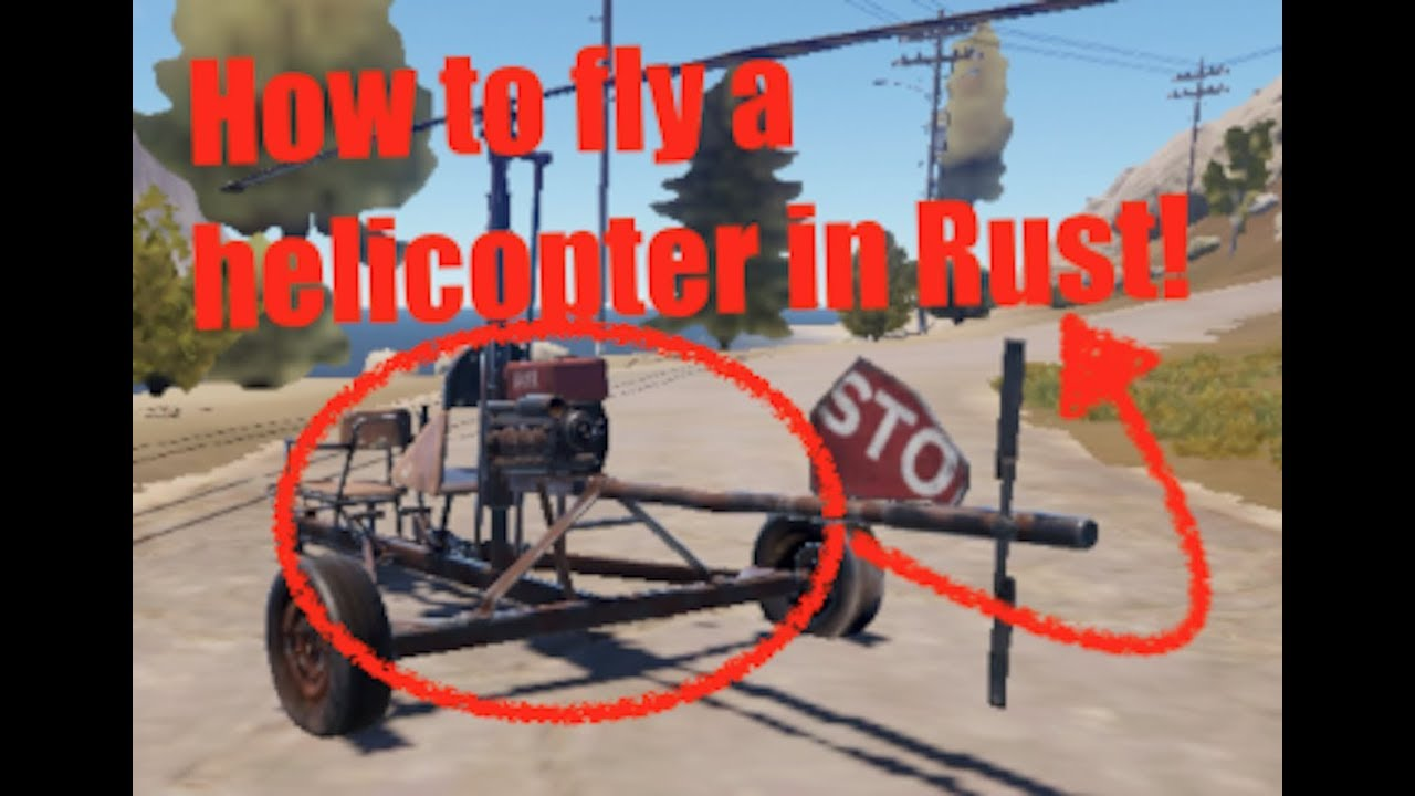 How to fly a helicopter (minicopter) in Rust!