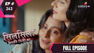 Silsila Badalte Rishton Ka - 8th May 2019 - सिलसिला बदलते रिश्तों का  - Full Episode