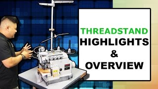 Threadstand Overview...