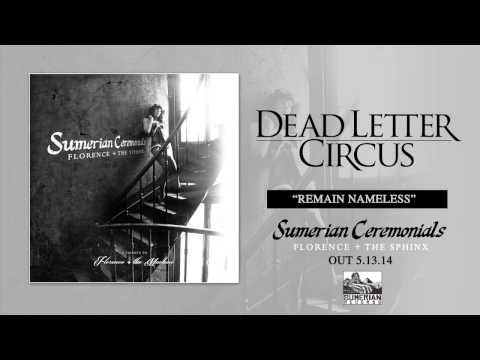 DEAD LETTER CIRCUS - Remain Nameless