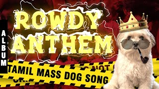 Rowdy Anthem | M.J. Musical | M.S Muthu | Latest Tamil Song 2020