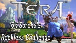 Tera Online (6): Sorcha's Reckless Challenge