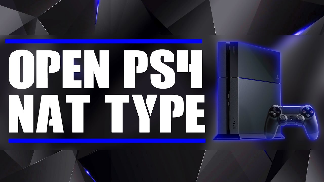 FIX & OPEN NAT TYPE ON PS4 [Easy/Fast /Working 2019]
