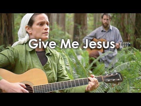 Give Me Jesus // Her Heart Sings