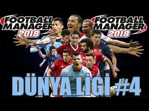 FM 2018 Dünya Ligi #4