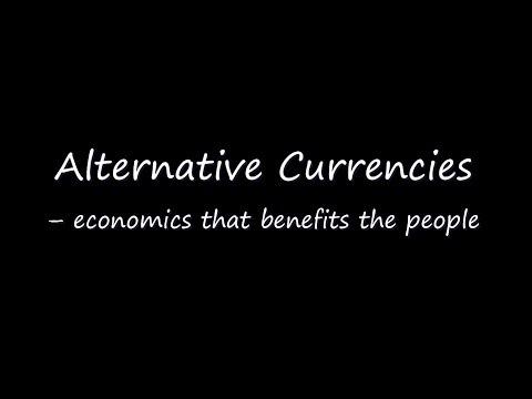 Alternative Currencies – economics that benefits the people