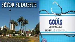 Goiás de Norte a Sul - Setor Sudoeste e Medicina -22/05/2016
