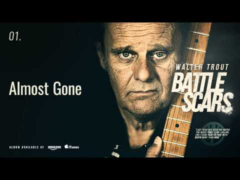 Walter Trout - Almost Gone (Battle Scars)