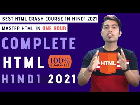 Complete HTML Tutorial For Beginners In Hindi 2020