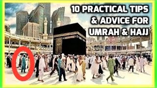 Umrah & Hajj 2021 🕋 Top 10 Tips Practical Advice from Experience Part 1 of 2