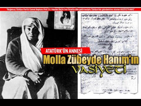 Atatürk'ün Annesi Molla Zübeyde Hanım'ın Vasiyeti (Haydar Baş)