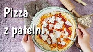 Najlepsza pizza z patelni - jak zrobić