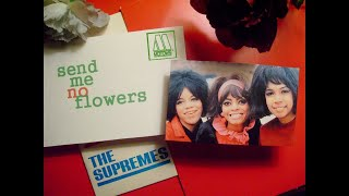 the supremes- send me no flowers