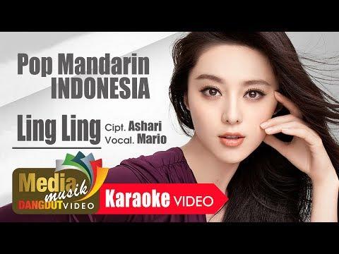 MARIO - LING LING - POP MANDARIN INDONESIA - Karaoke Official Video