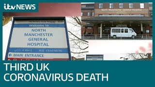 Third person in UK dies from coronavirus as cases rise to 273   ITV News