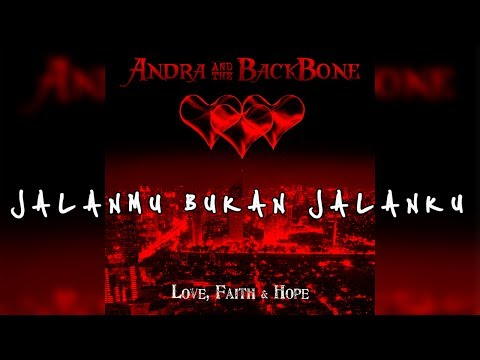 andra-and-the-backbone-jalanmu-bukan-jalanku-lirik