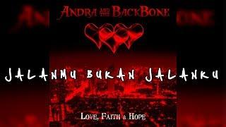 Baixar Andra And The Backbone - Jalanmu Bukan Jalanku (Official Lyric)