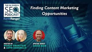 In Search SEO Podcast 51: Finding Content Marketing Opportunities