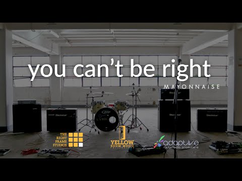 Mayonnaise - You Can't Be Right (Official Music Video)