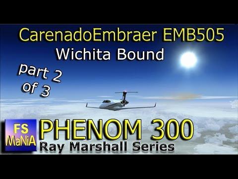 Carenado Embraer PHENOM 300 Brazil to Wichita Leg 4 Part 2