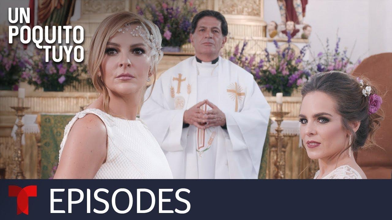 Download Un Poquito Tuyo | Episode 55 | Telemundo English