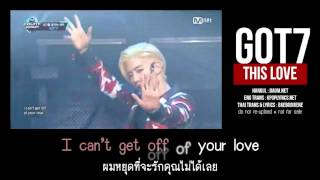 [KARAOKE/THAISUB] GOT7 - This love