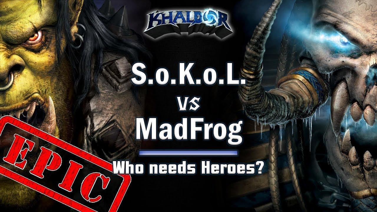 ► WarCraft 3 - SoKoL (Orc) vs. MadFrog (UD) - Orc vs. Undead