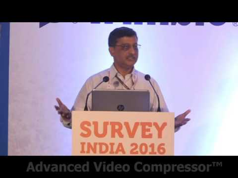 Shri Saibal Dagupta, IFS, DG, Forest Survey of India @ Survey India 2016