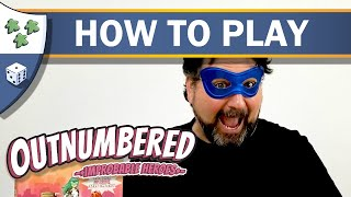 How to play Outnumbered: Improbable Heroes
