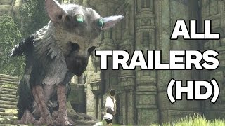 The Last Guardian - All Trailers (2009 - 2016)