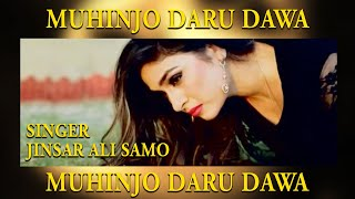 Muhinjo Daru Dawa Song Jinsar Ali Samo