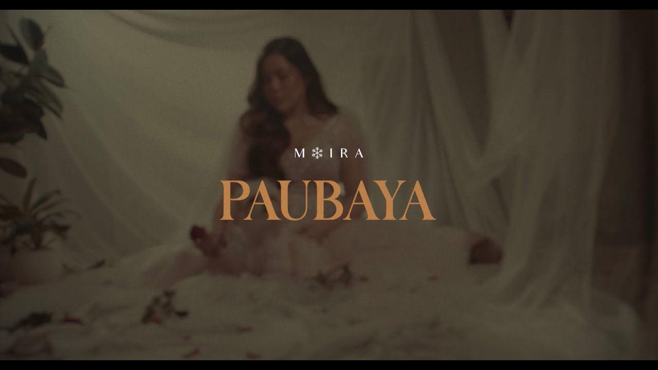 Download PAUBAYA Lyric Video    Moira Dela Torre
