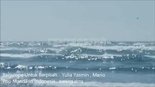 Berjumpa untuk Berpisah - Duet Yulia Yasmin Dan Mario.