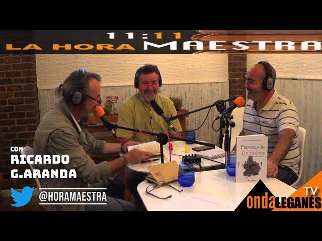 Ricardo García G.Aranda en ONCE ONCE LA HORA MAESTRA