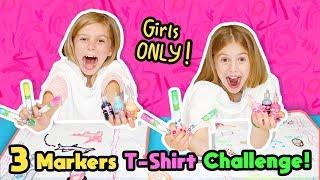 No BOYS Allowed 3 Marker Challenge!