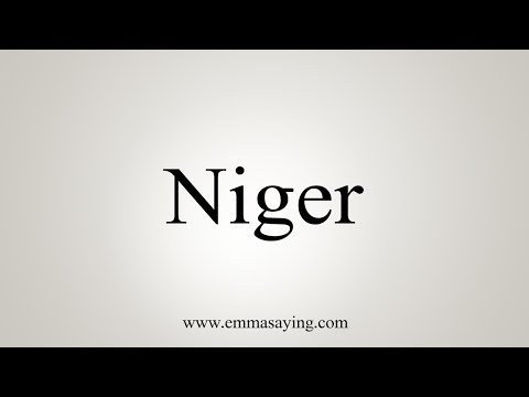 How To Say Niger