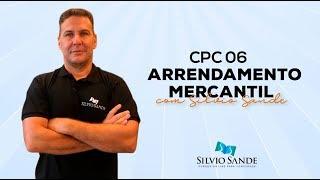 CPC 06 - Arrendamento Mercantil com Silvio Sande