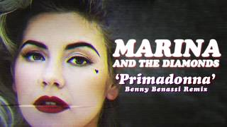 Marina And The Diamonds - Primadonna (Benny Benassi Remix)