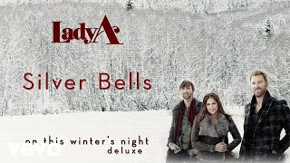 Lady A - Silver Bells (Audio) YouTube Videos