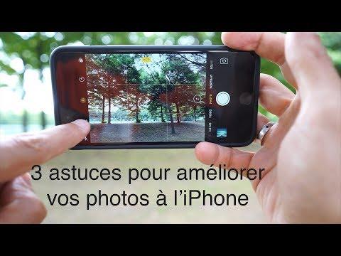 3 astuces pour améliorer vos photos à l'iPhone