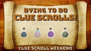 Dying to do Clue Scrolls!