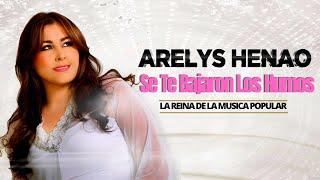 Se te bajaron los humos - Arelys Henao.. (Audio)
