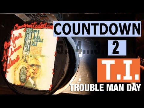 "T.I. ""Countdown To Trouble Man"" Episode 5 (Trouble Man Day)"