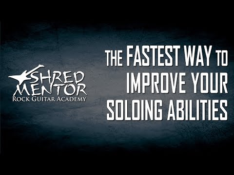 The Fastest Way to Improve Your Guitar Soloing Abilities