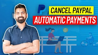 How to Cancel PayPal Automatic Payments