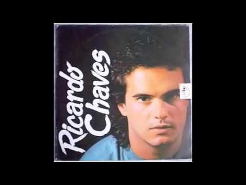 Ricardo Chaves - 2ª Disco ( Álbum Completo)1988