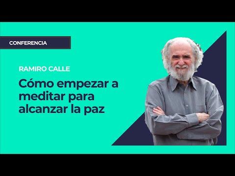 Cómo empezar a meditar para alcanzar la paz ⎮ Ramiro Calle, Instituto Pensamiento Positivo